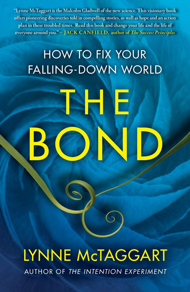 The Bond By: Lynne McTaggart