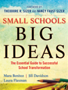 Small Schools, Big Ideas: