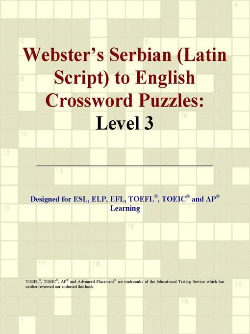 ICON Group International - Webster's Serbian (Latin Script) to English Crossword Puzzles: Level 3