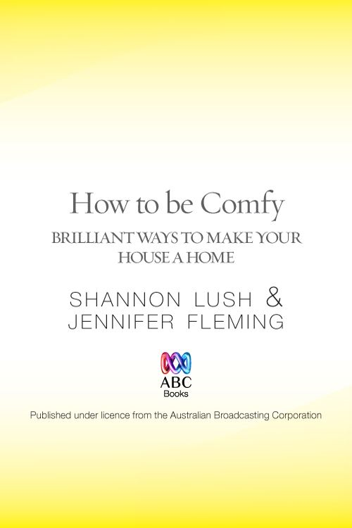 How to be Comfy: Brilliant Ways to Make Your House a Home