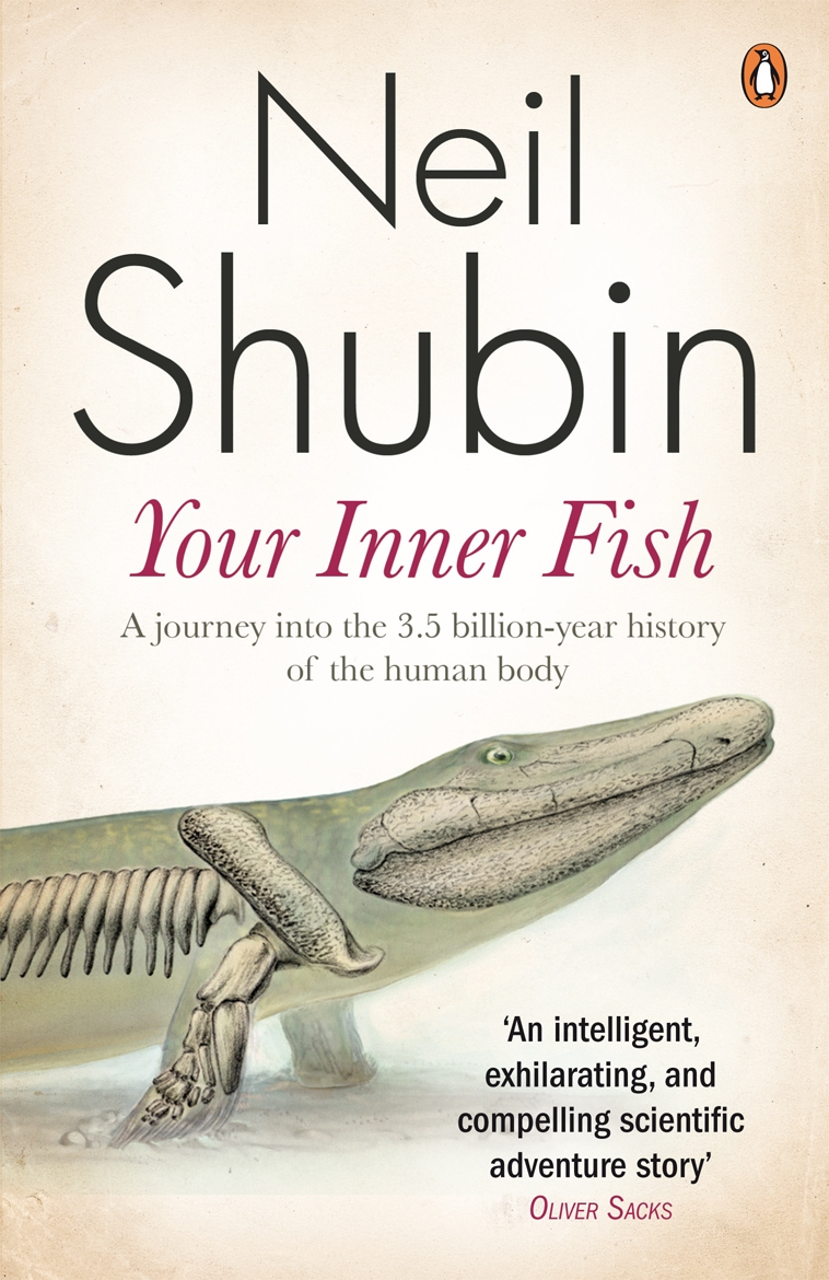 Your Inner Fish The amazing discovery of our 375-million-year-old ancestor