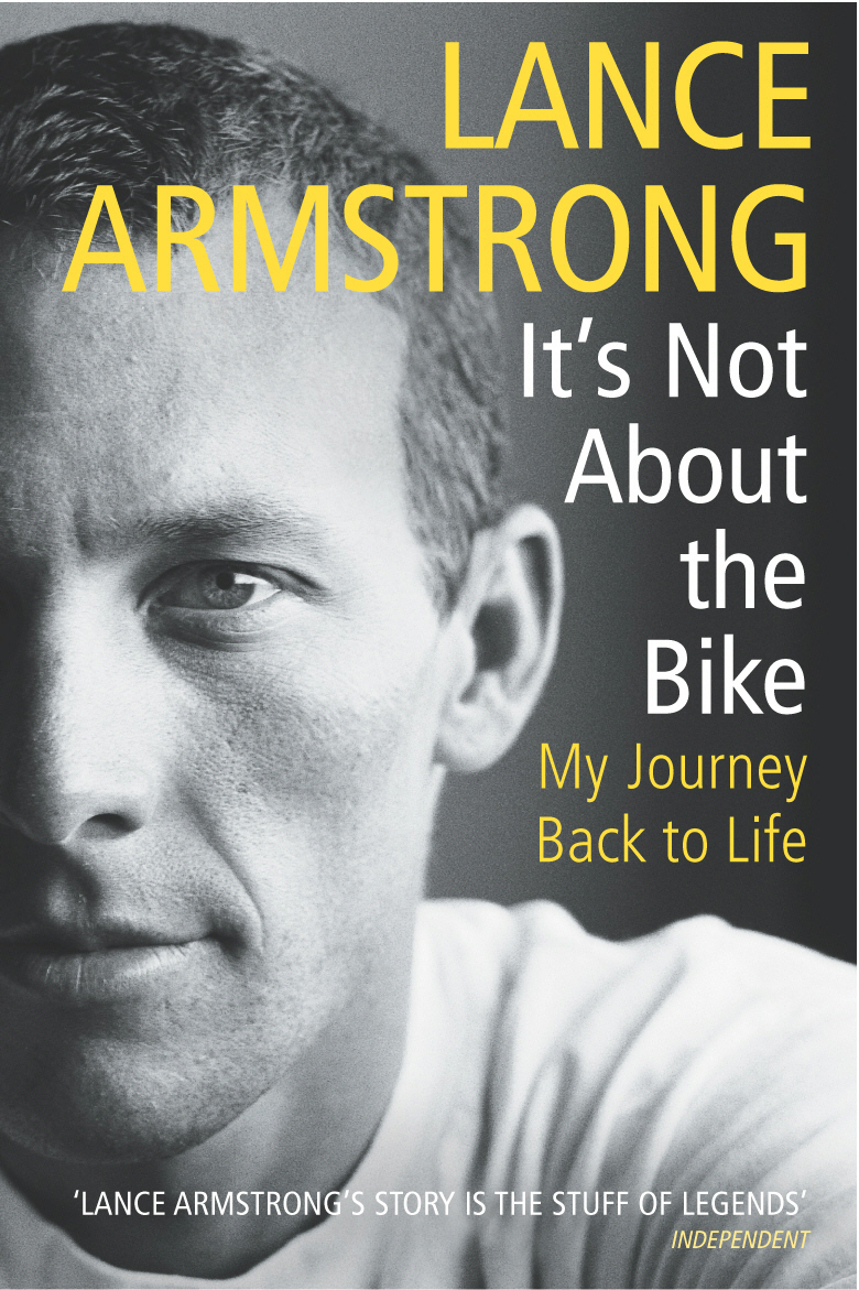 It's Not About The Bike My Journey Back to Life
