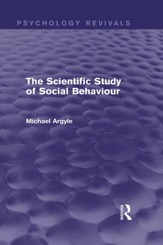 The Scientific Study of Social Behaviour (Psychology Revivals)