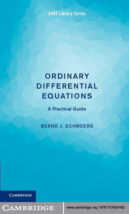 Ordinary Differential Equations A Practical Guide