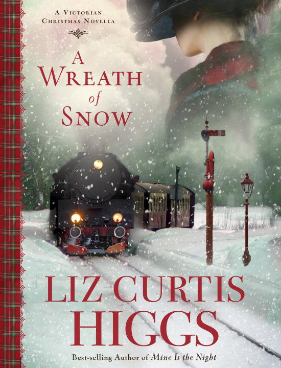 A Wreath of Snow By: Liz Curtis Higgs