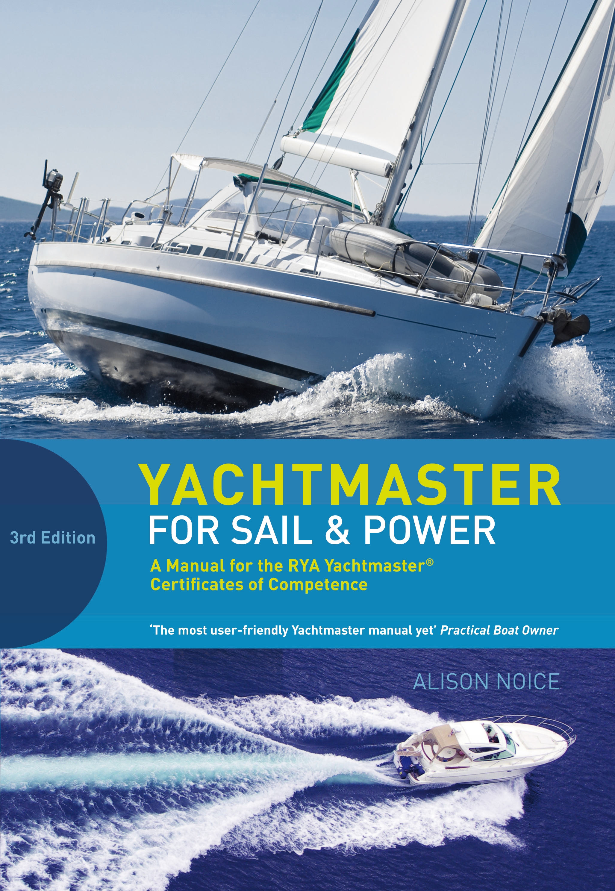 Yachtmaster for Sail and Power A Manual for the RYA Yachtmaster� Certificates of Competence