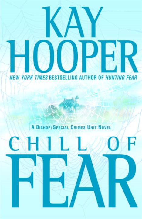 Chill of Fear By: Kay Hooper