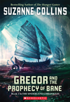 The Underland Chronicles #2: Gregor And The Prophecy Of Bane