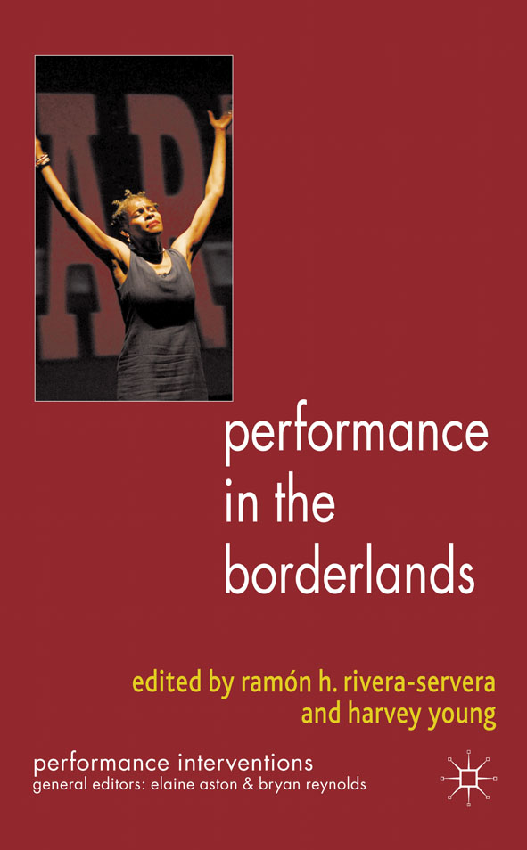 Performance in the Borderlands