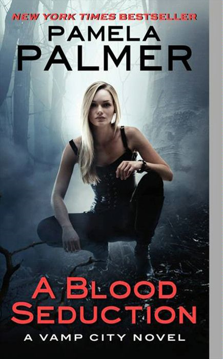 A Blood Seduction By: Pamela Palmer