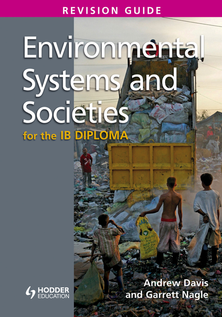 Environmental Systems and Societies for the IB Diploma Revision Guide (International Baccalaureate Diploma)
