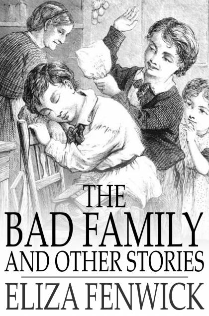 The Bad Family And Other Stories