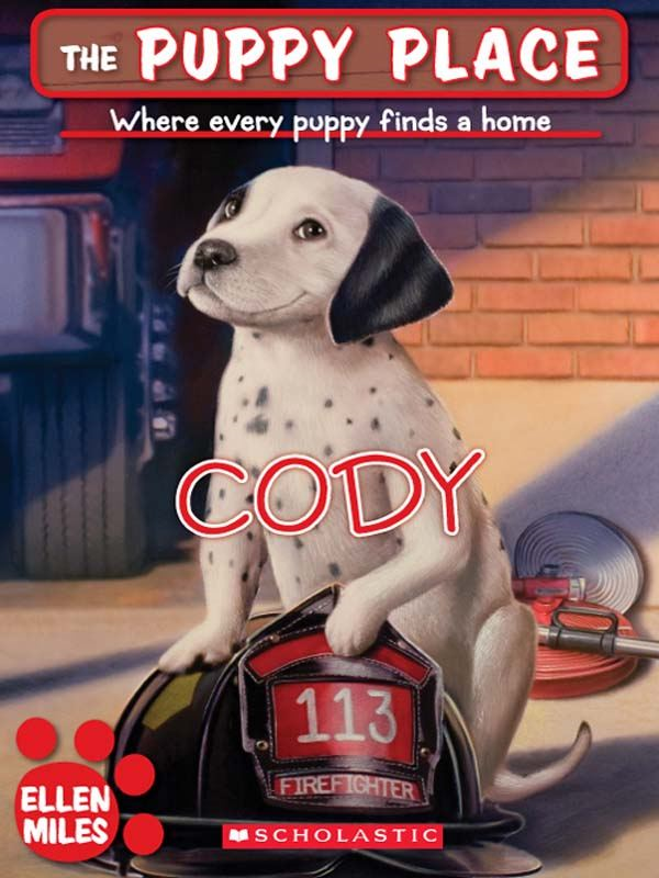 The Puppy Place #13: Cody By: Ellen Miles