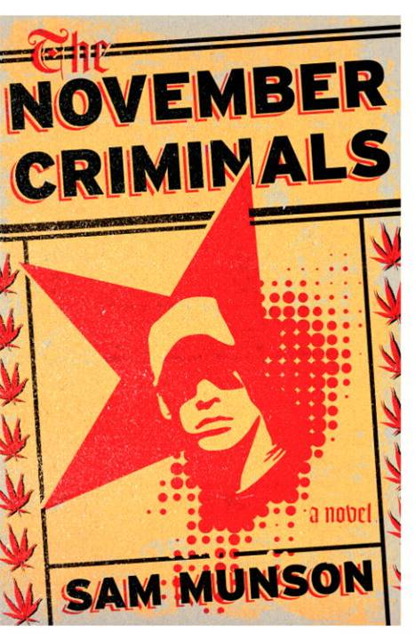 The November Criminals By: Sam Munson