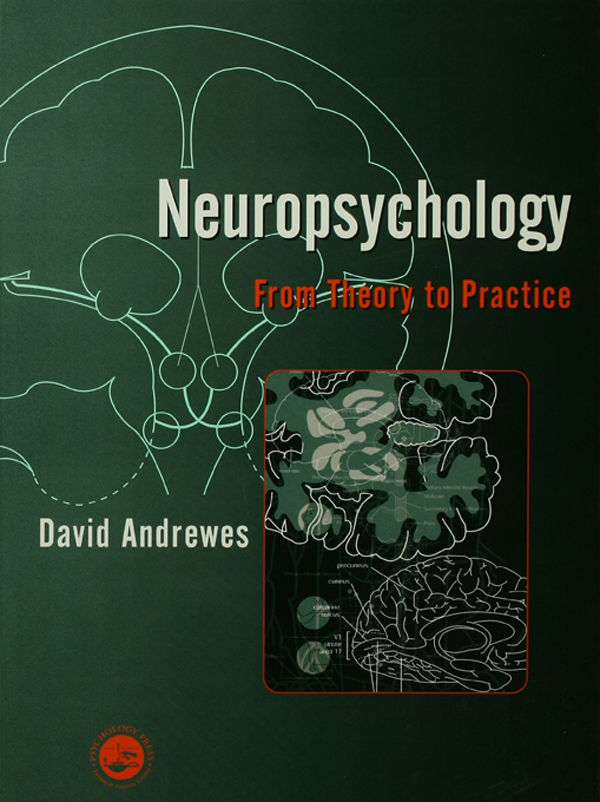 Neuropsychology From Theory to Practice