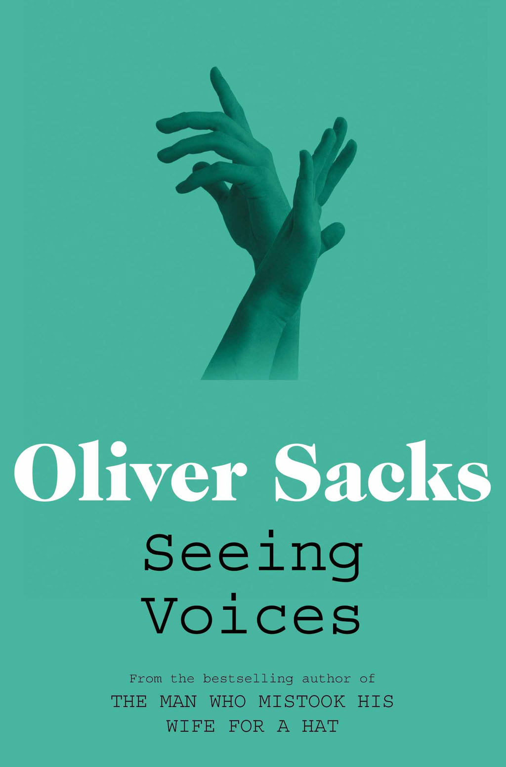 Seeing Voices A Journey into the World of the Deaf