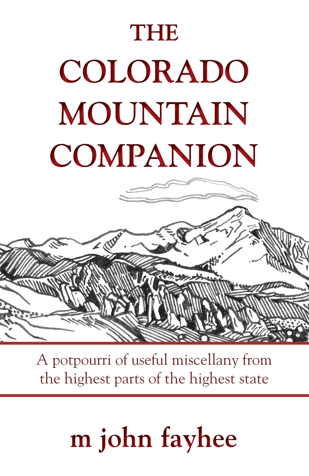 The Colorado Mountain Companion