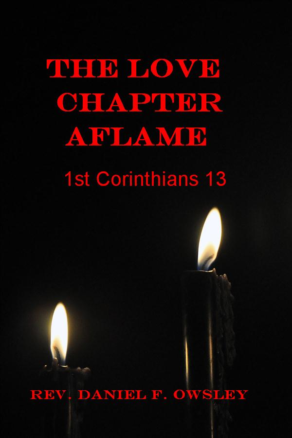 The Love Chapter Aflame