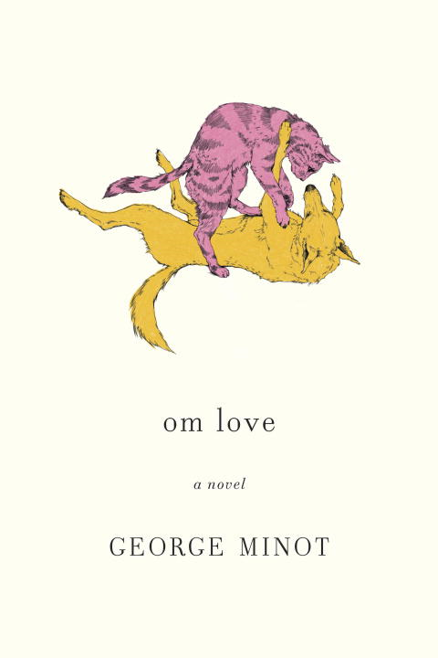om love By: George Minot