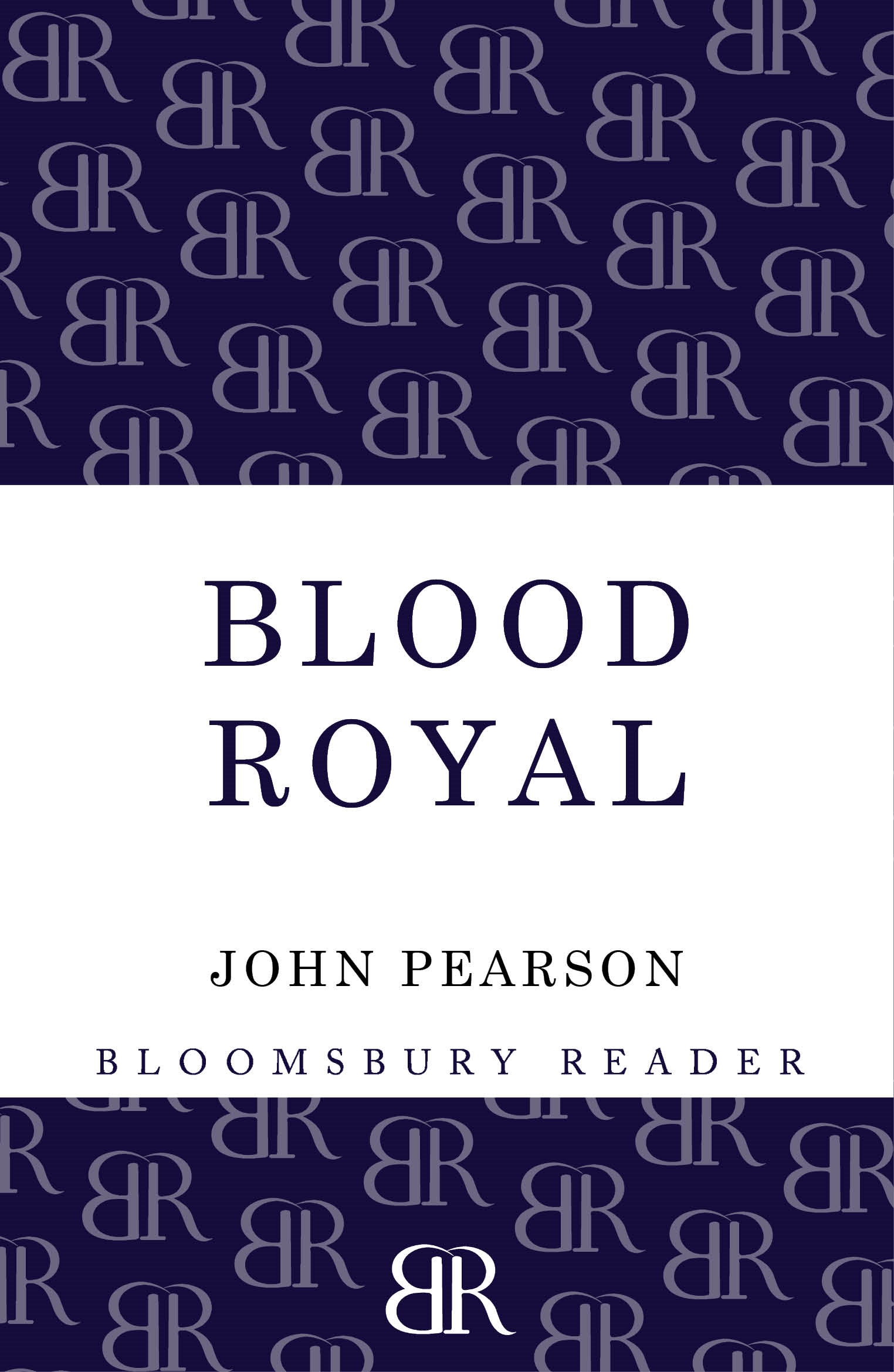 Blood Royal: The Story of the Spencers and the Royals By: John Pearson