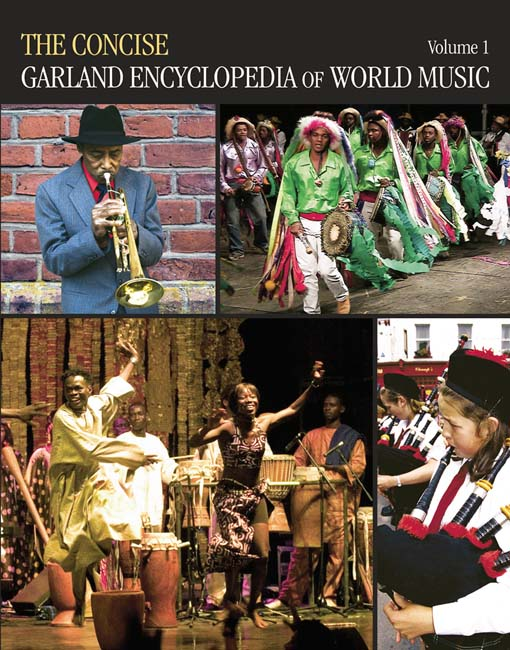 The Concise Garland Encyclopedia of World Music  Volume 1