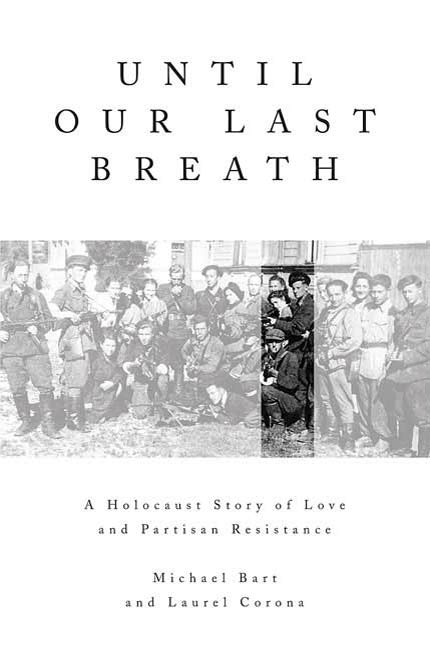 Until Our Last Breath By: Laurel Corona,Michael Bart