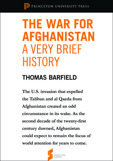 The War for Afghanistan: A Very Brief History By: Thomas Barfield