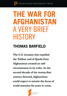 The War for Afghanistan: A Very Brief History From Afghanistan: A Cultural and Political History