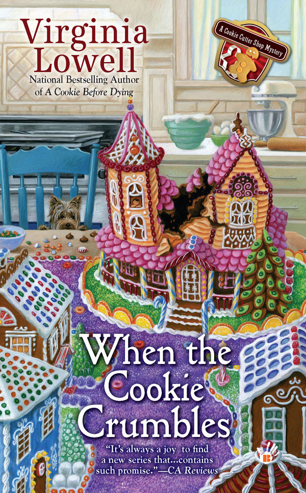 When the Cookie Crumbles By: Virginia Lowell