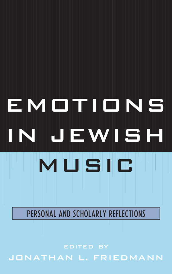 Emotions in Jewish Music Personal and Scholarly Reflections