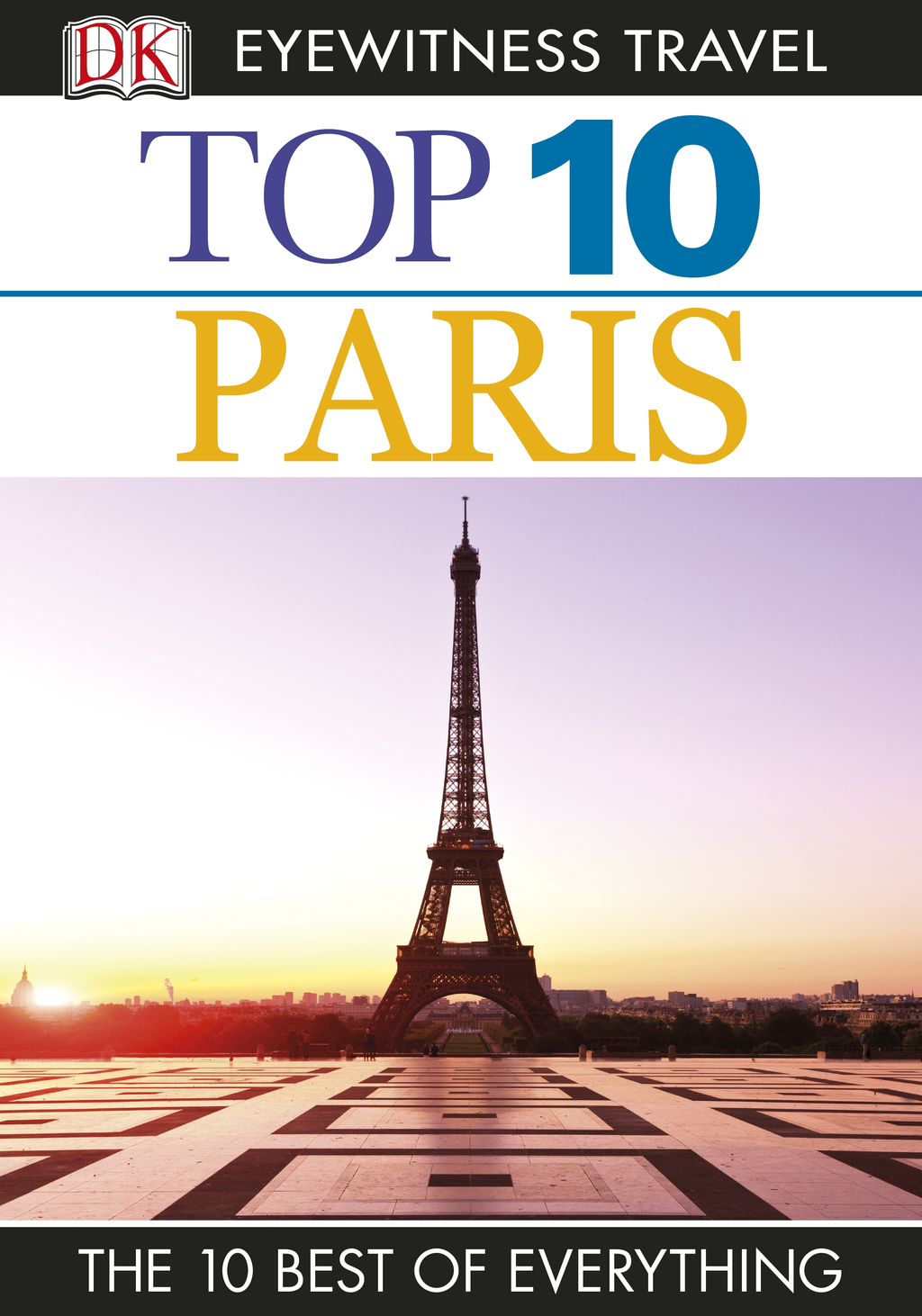 Top 10 Paris By: Donna Dailey,Mike Gerrard