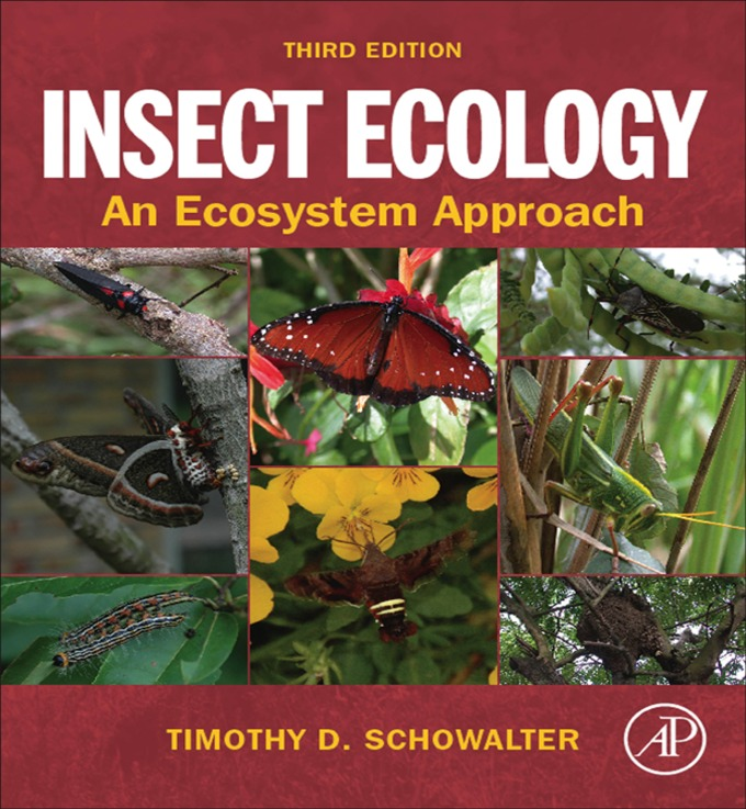 Insect Ecology By: Timothy D. Schowalter