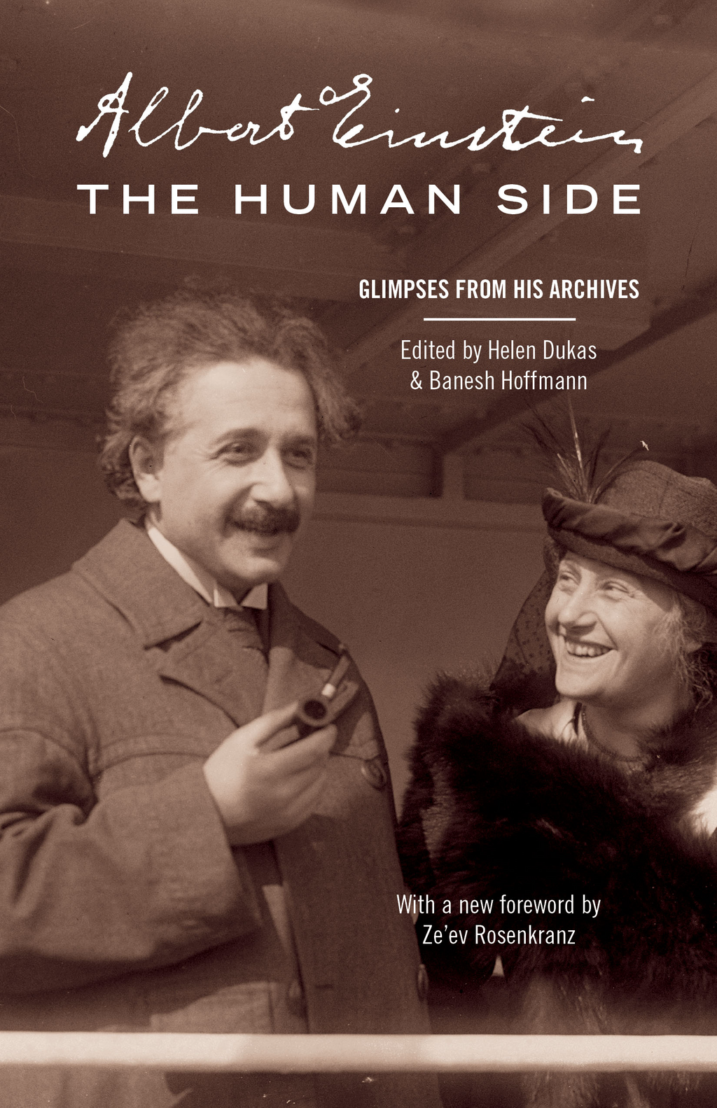 Albert Einstein,  The Human Side Glimpses from His Archives