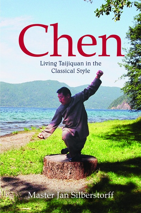 Chen Living Taijiquan in the Classical Style