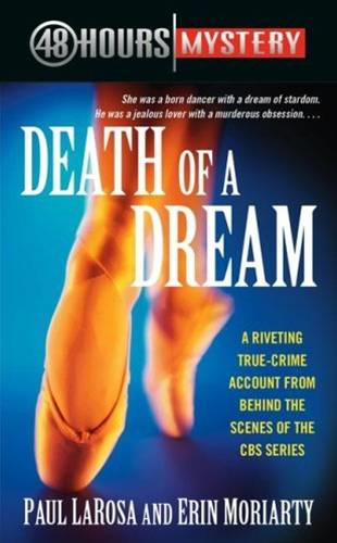 Death of a Dream By: Erin Moriarty,Paul LaRosa
