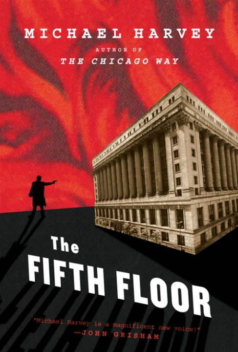 The Fifth Floor By: Michael Harvey