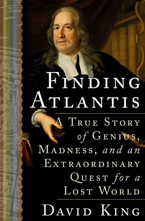 Finding Atlantis By: David King