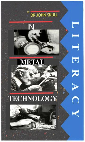 Literacy in Metal Technology