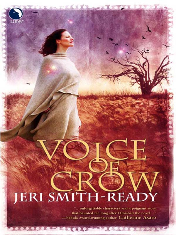 Voice of Crow By: Jeri Smith-Ready