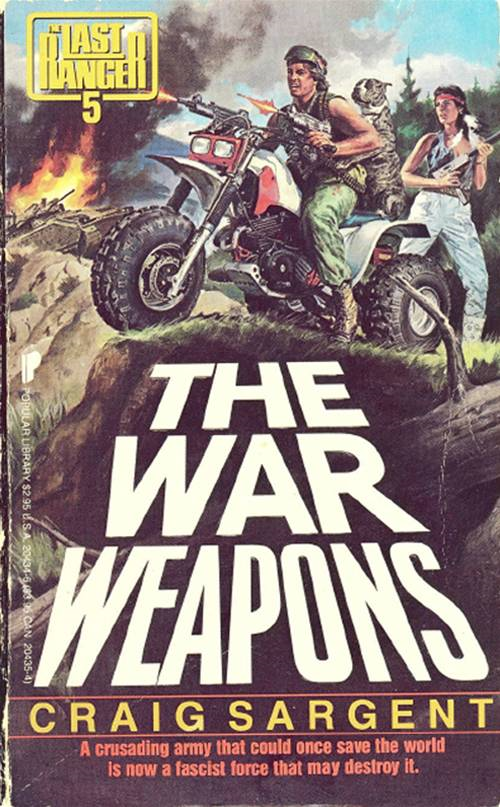 Last Ranger: War Weapons - Book #5