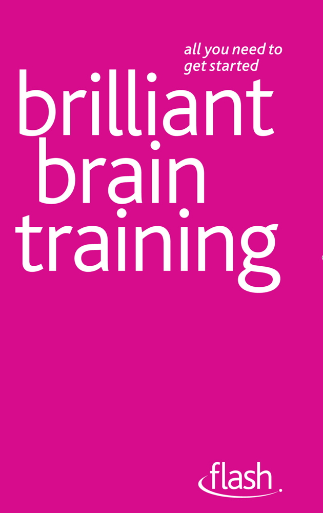 Brilliant Brain Training By: Simon Wootton,Terry Horne