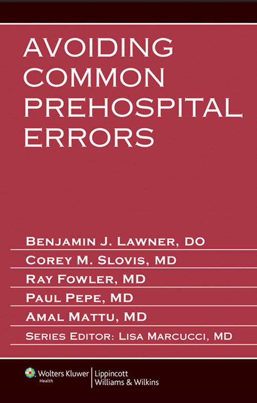 Avoiding Common Prehospital Errors