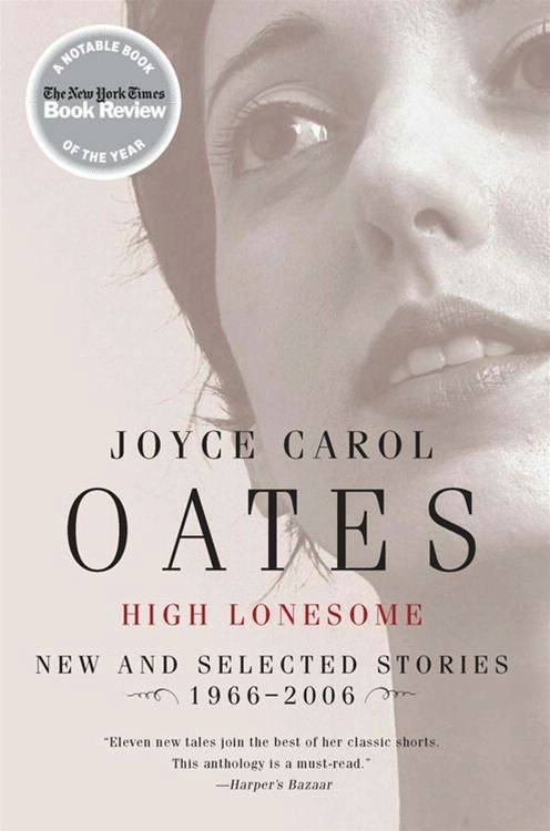 High Lonesome By: Joyce Carol Oates