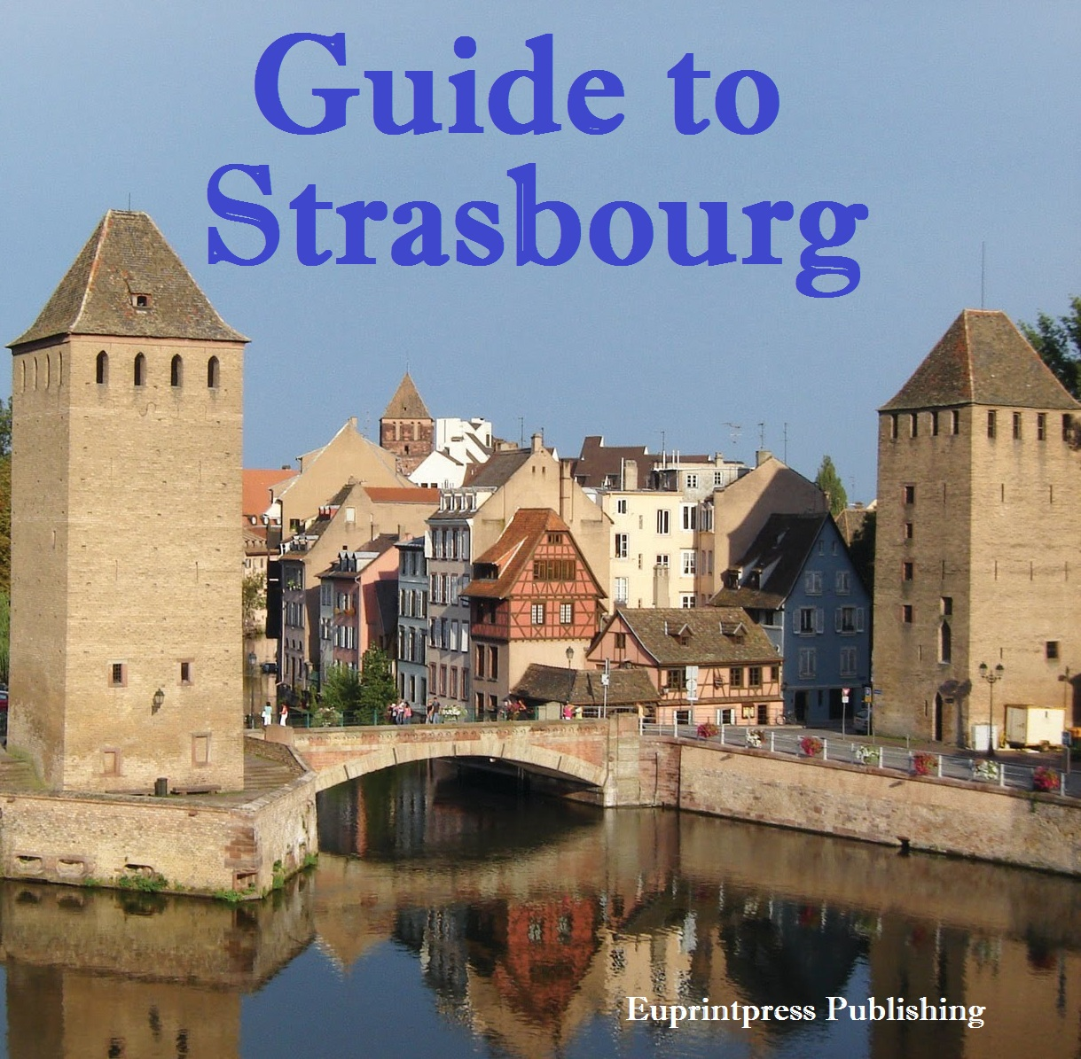 Guide to Strasbourg