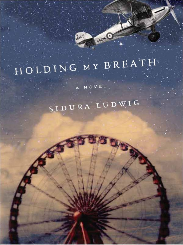 Holding My Breath By: Sidura Ludwig