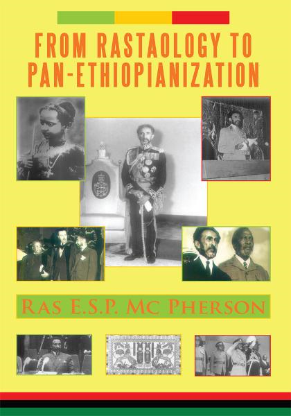 From RASTAOLOGY to PAN-ETHIOPIANIZATION