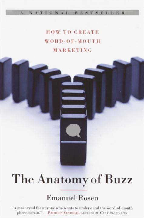 The Anatomy of Buzz By: Emanuel Rosen