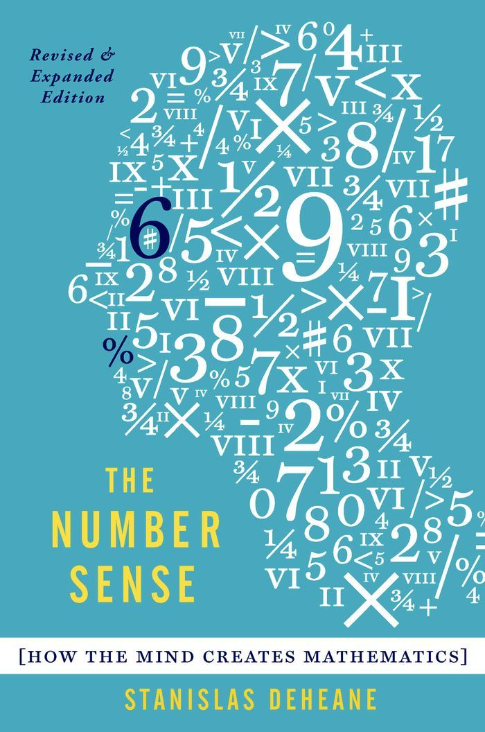 The Number Sense:How the Mind Creates Mathematics, Revised and Updated Edition