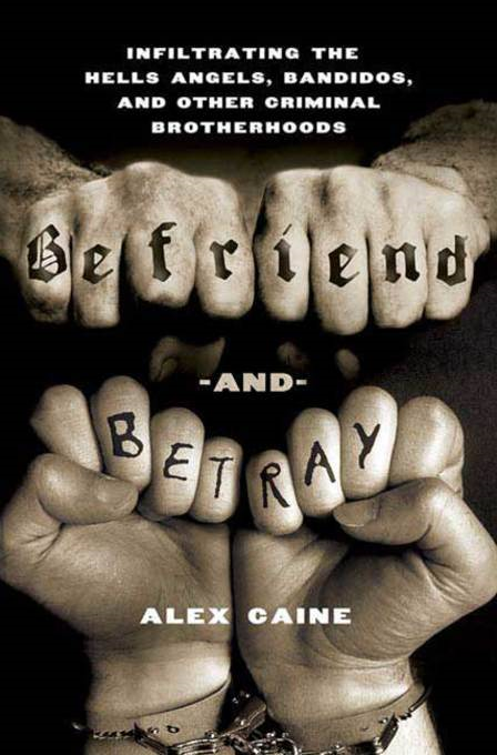 Befriend and Betray By: Alex Caine