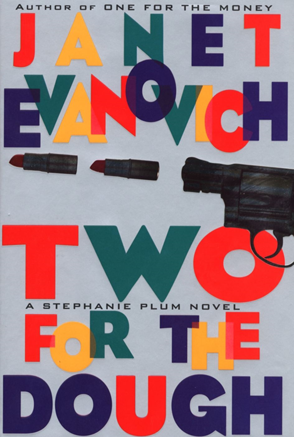 Two For The Dough By: Janet Evanovich